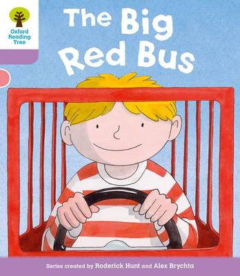 Oxford Reading Tree: Level 1+ More a Decode and Develop The Big Red Bus - Oxford Reading Tree (Paperback)