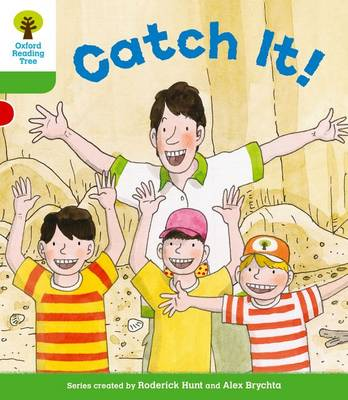 Oxford Reading Tree: Level 2 More a Decode and Develop Catch It! - Oxford Reading Tree (Paperback)