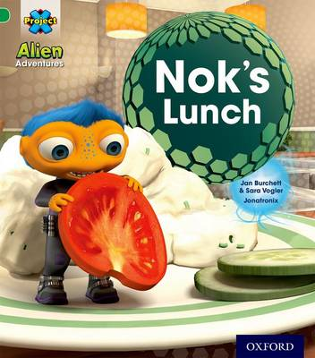 Project X: Alien Adventures: Green: Nok's Lunch - Project X (Paperback)
