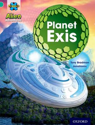 Project X: Alien Adventures: Turquoise: Planet Exis - Project X (Paperback)