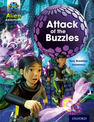 Project X: Alien Adventures: Turquoise: Attack Buzzles - Project X (Paperback)