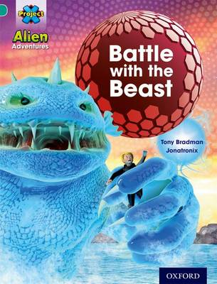 Project X: Alien Adventures: Turquoise: Battle With The Beast - Project X (Paperback)