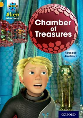 Project X: Alien Adventures: Gold: Chamber of Treasures - Project X (Paperback)
