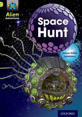 Project X: Alien Adventures: Lime: Space Hunt - Project X (Paperback)