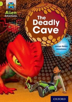 Project X: Alien Adventures: Lime: The Deadly Cave - Project X (Paperback)