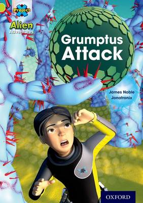 Project X: Alien Adventures: Lime: Grumptus Attack - Project X (Paperback)