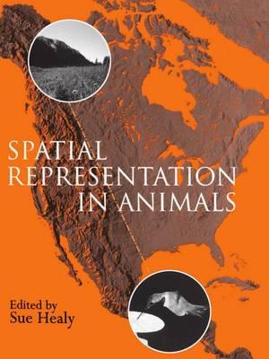 Spatial Representation in Animals (Paperback)