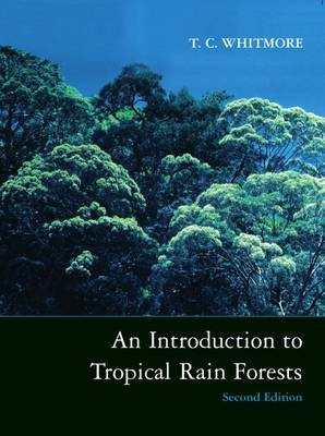 An Introduction to Tropical Rain Forests (Paperback)