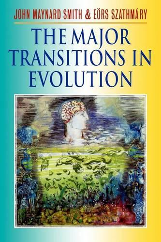 The Major Transitions in Evolution (Paperback)