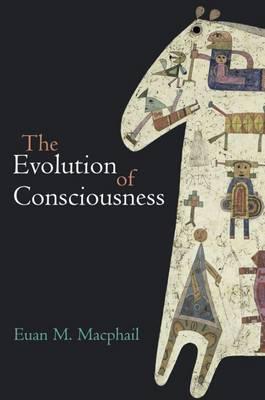 The Evolution of Consciousness (Paperback)