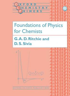 Foundations of Physics for Chemists - Oxford Chemistry Primers 93 (Paperback)