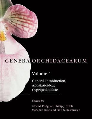 Genera Orchidacearum: Volume 1: Apostasioideae and Cypripedioideae - Genera Orchidacearum (Hardback)