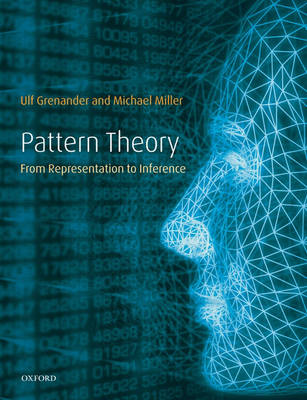 Pattern Theory: From representation to inference (Hardback)