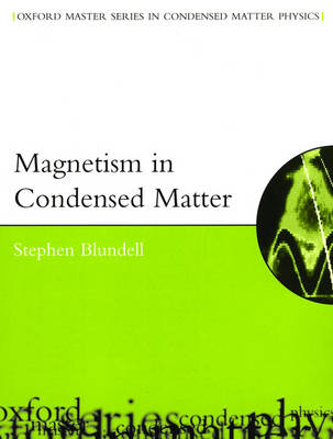 Magnetism in Condensed Matter - Oxford Master Series in Condensed Matter Physics (Paperback)