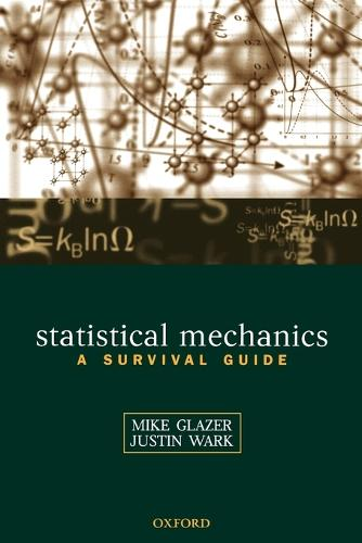 Statistical Mechanics: A Survival Guide (Paperback)