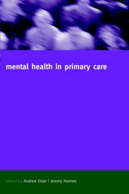 Mental Health in Primary Care: A new approach (Paperback)