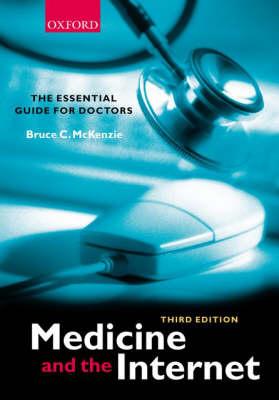 Medicine and the Internet (Paperback)
