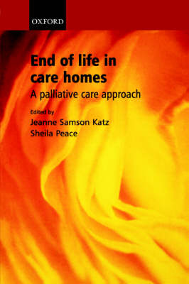 End of Life in Care Homes: A palliative care approach (Paperback)