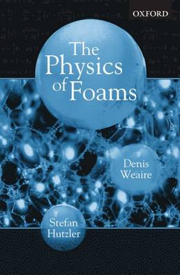 The Physics of Foams (Paperback)