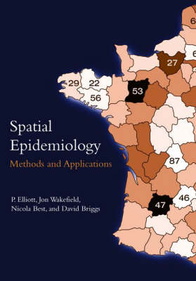 Spatial Epidemiology: Methods and Applications (Paperback)
