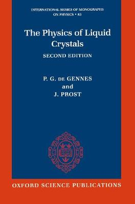 The Physics of Liquid Crystals - International Series of Monographs on Physics 83 (Paperback)