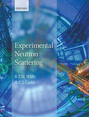 Experimental Neutron Scattering (Hardback)