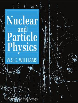 Nuclear and Particle Physics (Paperback)