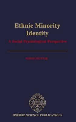 Ethnic Minority Identity: A Social Psychological Perspective (Hardback)