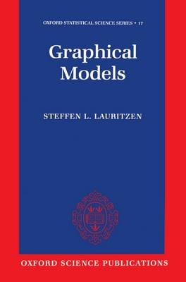 Graphical Models - Oxford Statistical Science Series 17 (Hardback)