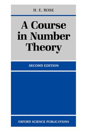 A Course in Number Theory (Paperback)