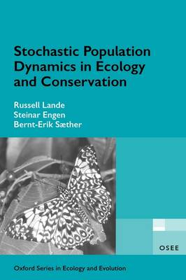 Stochastic Population Dynamics in Ecology and Conservation - Oxford Series in Ecology and Evolution (Paperback)