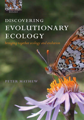 Discovering Evolutionary Ecology: Bringing together ecology and evolution (Paperback)