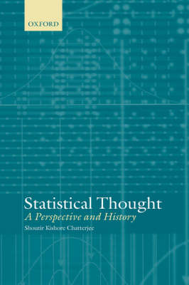 Statistical Thought: A Perspective and History (Hardback)