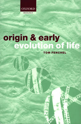The Origin and Early Evolution of Life (Paperback)