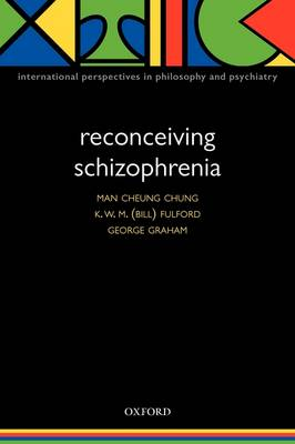 Reconceiving Schizophrenia - International Perspectives in Philosophy & Psychiatry (Paperback)