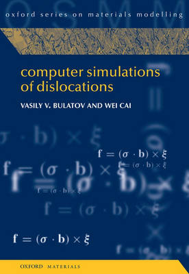 Computer Simulations of Dislocations - Oxford Series on Materials Modelling 3 (Hardback)