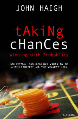 Taking Chances: Winning with Probability (Paperback)