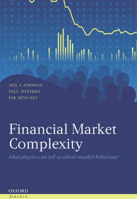 Financial Market Complexity - Oxford Finance Series (Hardback)