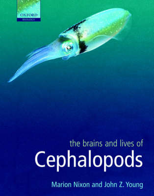 The Brains and Lives of Cephalopods (Hardback)