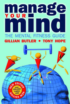 Manage Your Mind: The Mental Fitness Guide (Paperback)