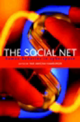 The Social Net: Human Behavior in Cyberspace (Paperback)