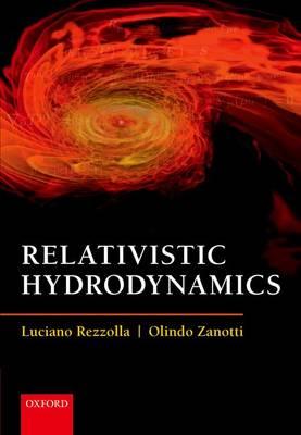 Relativistic Hydrodynamics (Hardback)