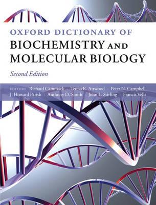 Oxford Dictionary of Biochemistry and Molecular Biology (Hardback)
