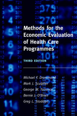 Methods for the Economic Evaluation of Health Care Programmes (Paperback)