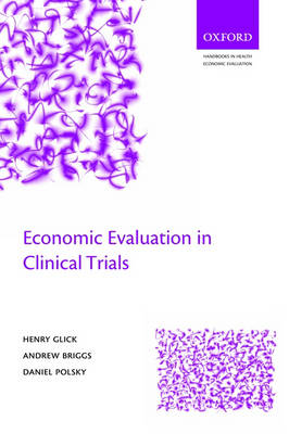 Economic Evaluation in Clinical Trials - Handbooks in Health Economic Evaluation (Paperback)