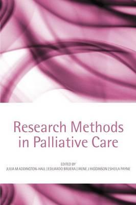 Research methods in palliative care (Paperback)