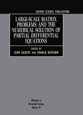 Advances in Numerical Analysis: Volume III: Large-Scale Matrix Problems and the Numerical Solution of Partial Differential Equations - Advances in Numerical Analysis (Hardback)