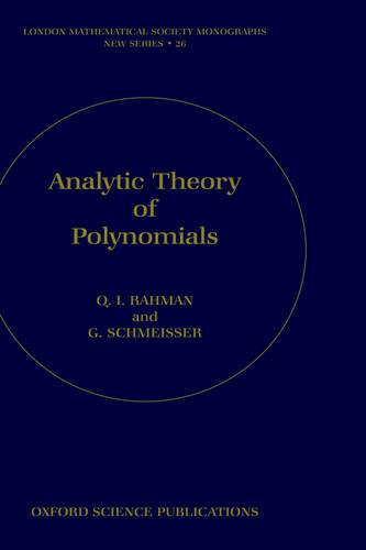 Analytic Theory of Polynomials - London Mathematical Society Monographs 26 (Hardback)
