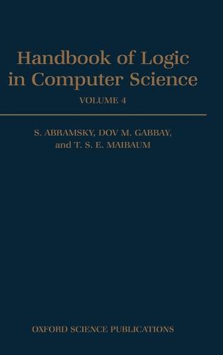 Handbook of Logic in Computer Science: Volume 4. Semantic Modelling - Handbook of Logic in Computer Science (Hardback)