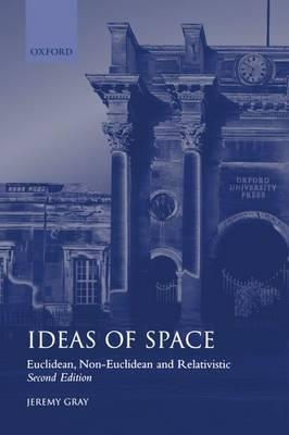 Ideas of Space: Euclidean, Non-Euclidean, and Relativistic (Hardback)